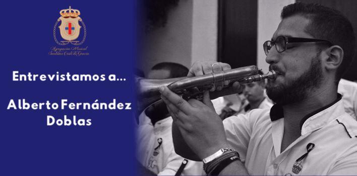 Entrevista a Alberto Fernández Doblas | Director de la Agrupación Musical Cristo de Gracia